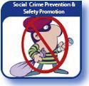 Social Crime Prevention and Safety Promotion