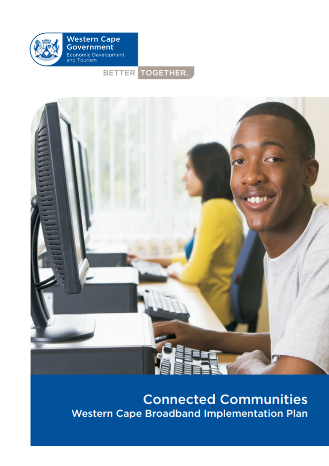 Picture of the Connected Communities - Western Cape Broadband Implementation Plan Document