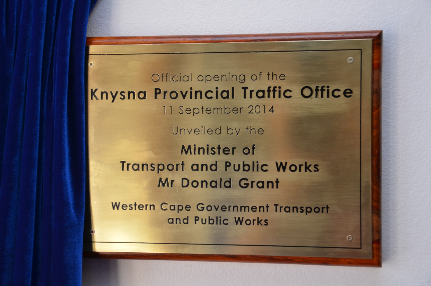 Minister Donald Grant Revealed The Knysna Traffic Office Plaque.