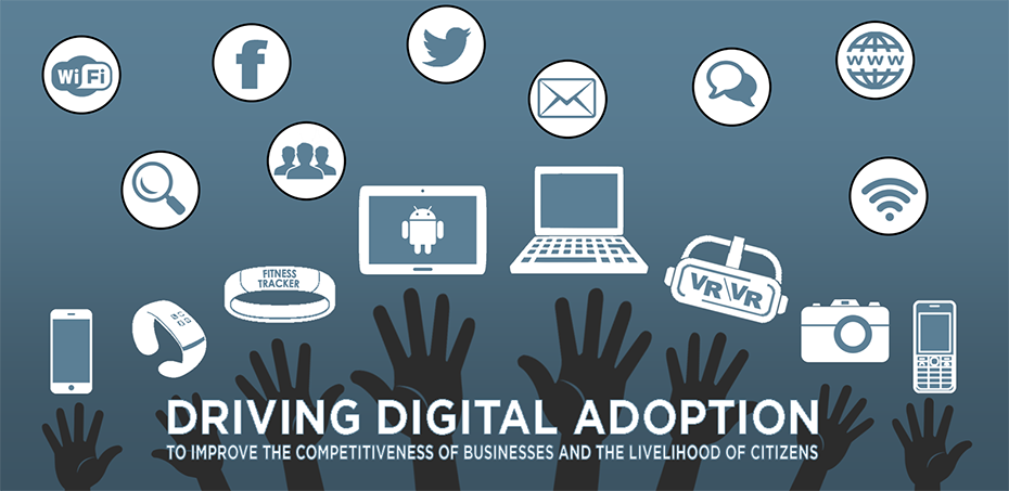 Digital Economy Unit - Driving Digital Adoption to improve the competitiveness of business and the livelihood of citizens